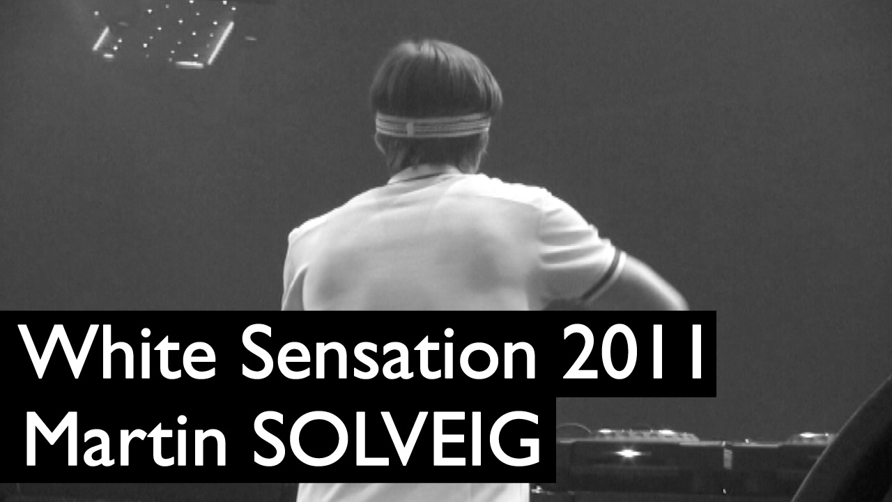White_sensation_Martin_Solveig