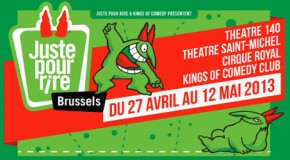 HUMOUR : Juste pour rire &#8211; Bruxelles 2013