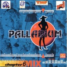 palladium-party-mix-chapter-6-various-featuring-yves-de-ruyter-afrika-bambaataa-wamdue-project-viper-third-bass-892787762_ML