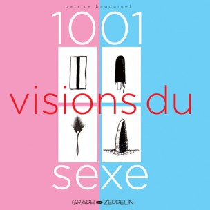 1001-visions-sexe-patrice-bauduinet-cover
