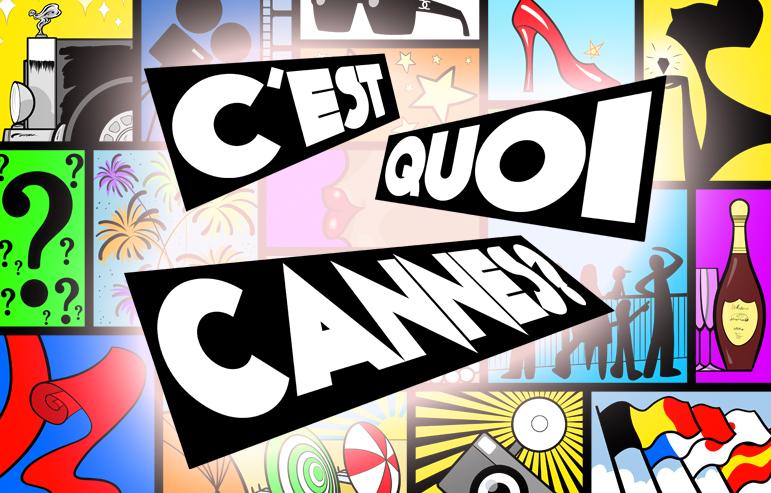 C'EST QUOI CANNES ? (Episode 5 / 18 mai 2015)