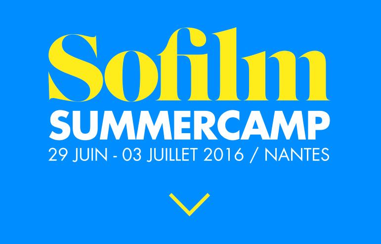 SOFILM SUMMERCAMP, Nantes, 01 juillet 2016