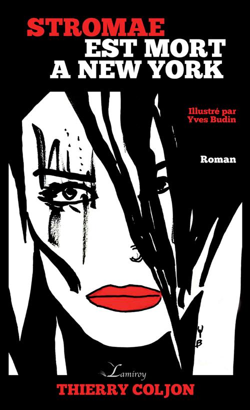 thierry-coljon_stromae-est-mort-a-new-york_editions-lamiroy_les-editeurs