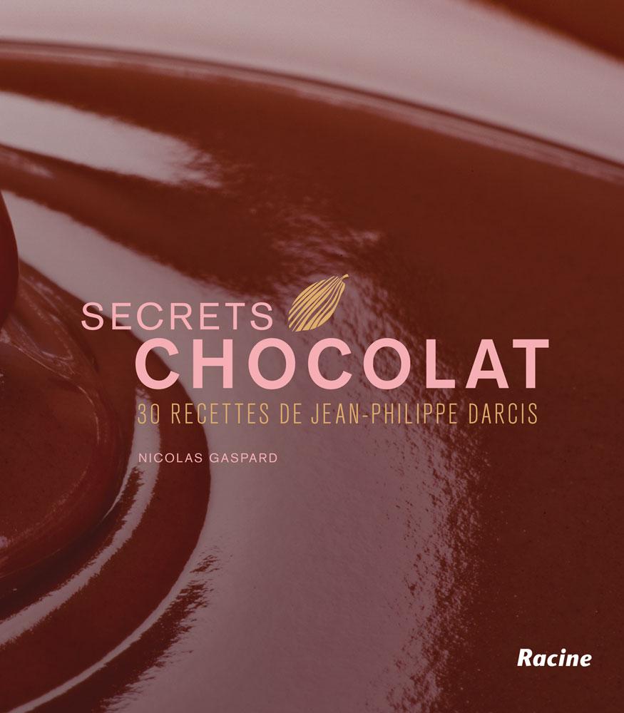 Secrets Chocolat - Edition Racine - Cover du livre