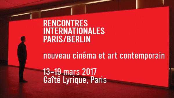 ART : Rencontres Internationales Paris/Berlin 2017