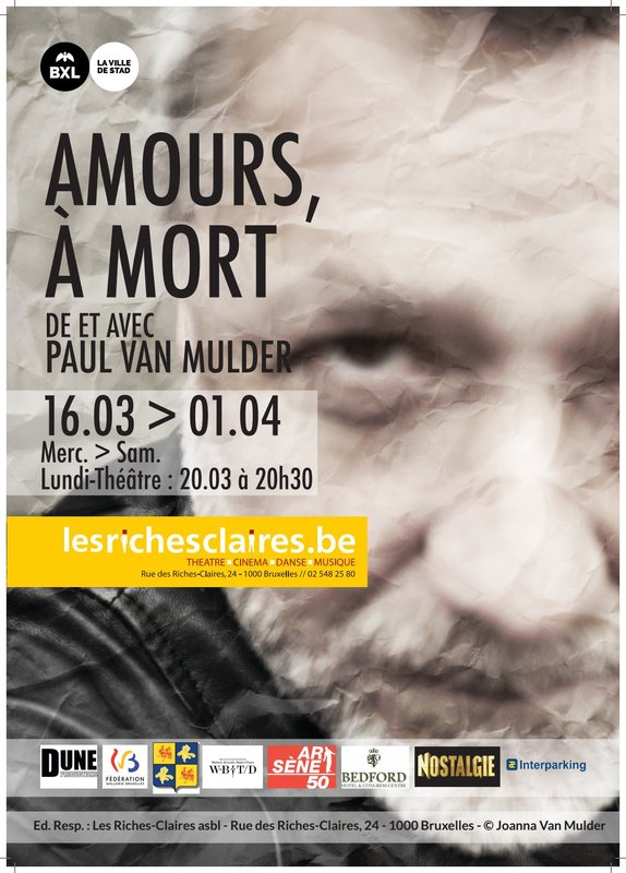 THEATRE : «Amours, à mort» de Paul Van Mulder