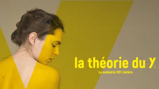 WEB SERIE : La Théorie du Y dès le 20 avril sur la RTBF