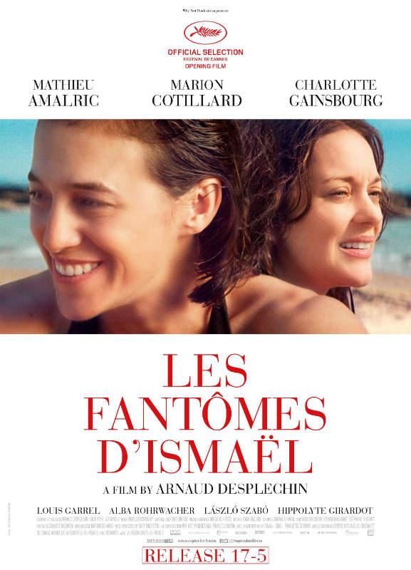 CANNES 2017 : «Les Fantômes d'Ismaël» de Arnaud Desplechin
