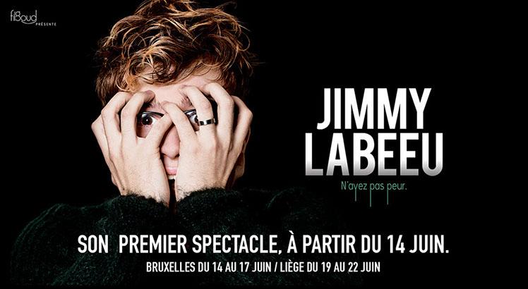 JIMMY LABEEU : N'ayez pas peur, il débarque au théâtre !