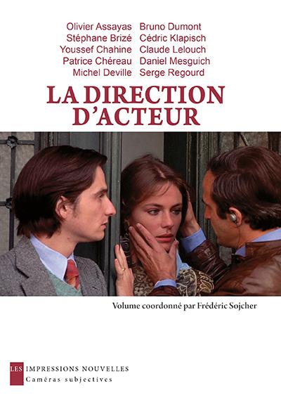 LIVRE : «La direction d'acteur» coordonné par Frédéric Sojcher