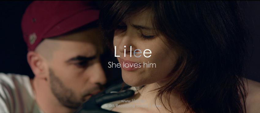 CLIP DU JOUR : Lilee – She loves him