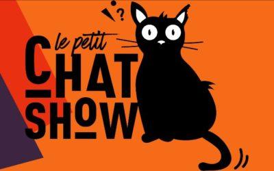 LE PETIT CHAT SHOW